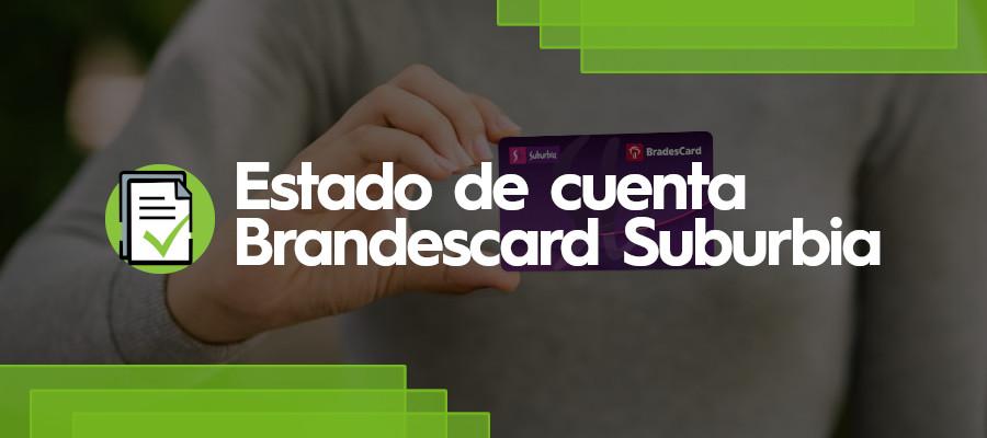 Estado de Cuenta Brandescard Suburbia