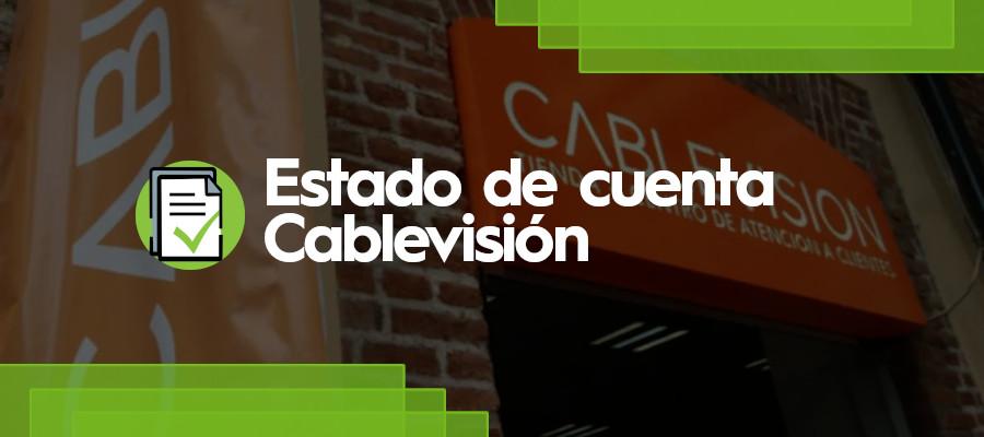 Estado de cuenta Cablevisión