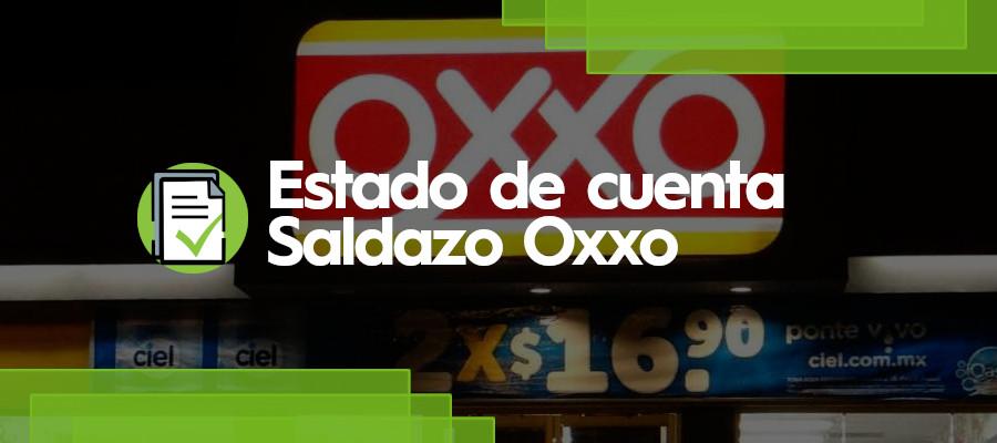 Estado de cuenta Saldazo Oxxo